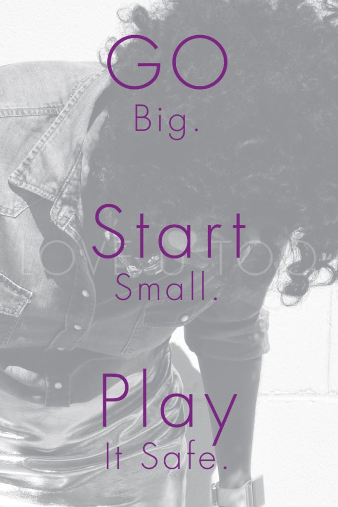 Self Love Action List | Go big. Start small. Play it safe.