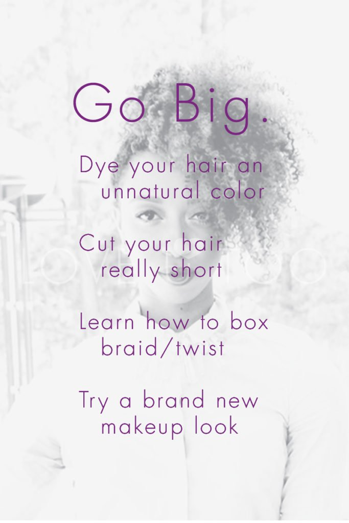 Self Love Action List | Dying your hair an unnatural color is a great way to go big...and it's also my favorite! (It's also usually not permanent!)